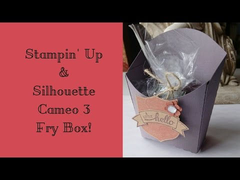 Silhouette Cameo 3 & Stampin' Up Fry Box for Goodies!