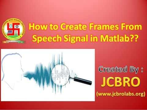 How to convert Speech signal into frames of specific duration??