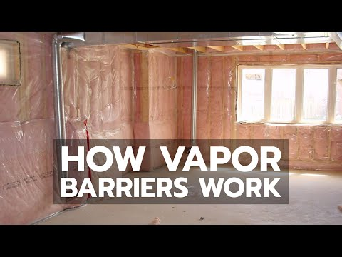 Vapor Barriers: How They Work & Why They Matter