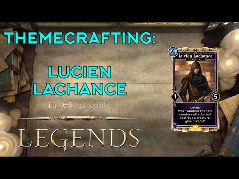Themecrafting: Lucien Lachance
