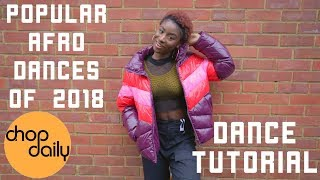 Download How To Dance Popular Afro Moves of 2018 (Shaku, Zanku, Kupe Tutorial) | Chop Daily Video
