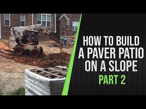 Part 2 - How To Build a Paver Patio on a Slope