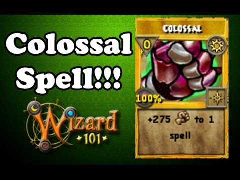 Wizard101 - How to Get the Colossal Spell!!!
