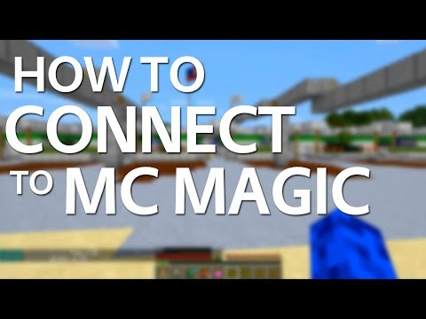 How to Connect to a Minecraft Server (MCMagic)