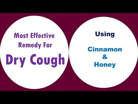 Most Effective Remedy for  dry cough with Honey & Cinnamon