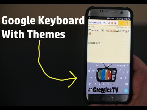 How To Install Google Keyboard With Themes on Any Android Phone or Tablet