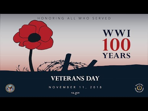 Veterans Day 2018: WWI 100 Years