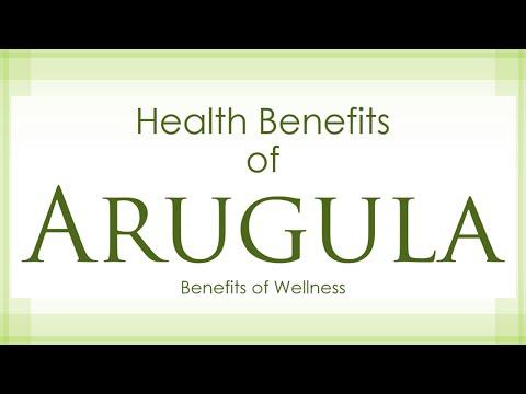 Health Benefits of Arugula - Amazing and Super Vegetables - Benefits of Wellness