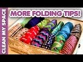 More Folding Tips! (Clean My Space)