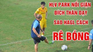HLV Park Hang Seo nổi giận, đích thân dạy Bảo Toàn (HAGL) cách rê bóng qua người