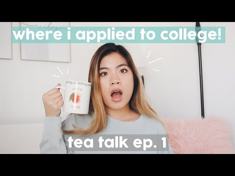 WHERE I APPLIED TO COLLEGE! Homeschooling, Senior Year + College || Tea Talk Episode 1