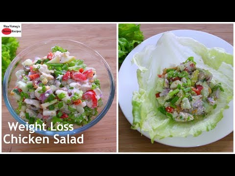 Weight Loss Chicken Salad Recipe - Oil Free Skinny Recipes - Low Calorie Healthy Meal Plan/Diet Plan