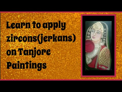 Tanjore Paintings Tips and Tricks-Learn to apply Zircons(Jerkans)
