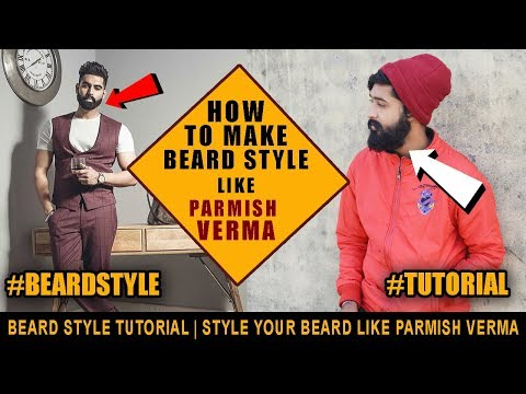 2018 How To Grow Beard and Style Like Parmish Verma | Parmish verma Hairstyle &  Beard Style