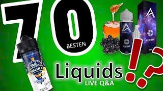 Die 70 Besten Liquids Aller Zeiten!!! | Mega-Guide | Ein Überblick für Anfänger und Nostalgiker!