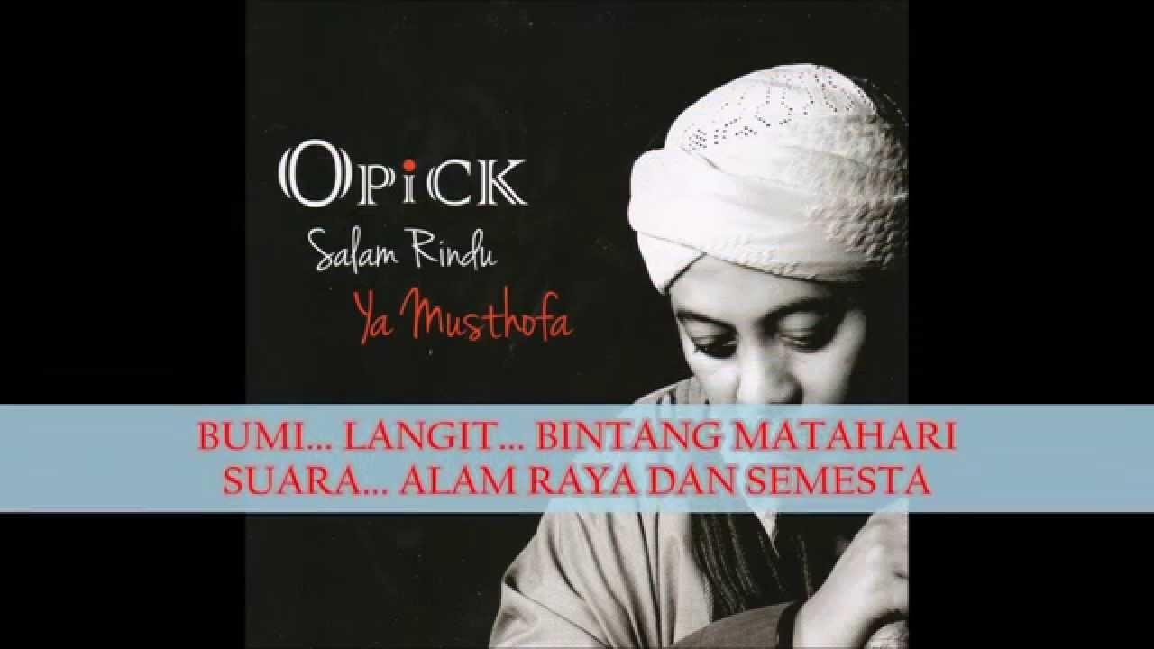 Opick - Salam Rindu Ya Musthofa