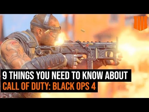 Call of Duty: Black Ops 4 - 9 Things You Need To Know