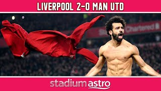 Liverpool 2 - 0 Man Utd   EPL Highlights   Astro Supersport