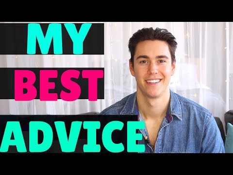 THE BEST ADVICE I'VE EVER RECEIVED WAS?