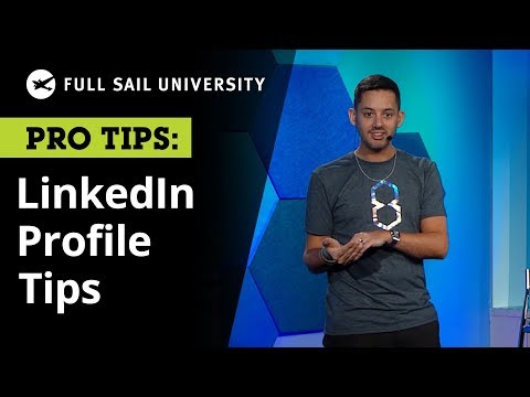 Tips for Your LinkedIn Profile From a Brand Strategist   Full Sail University