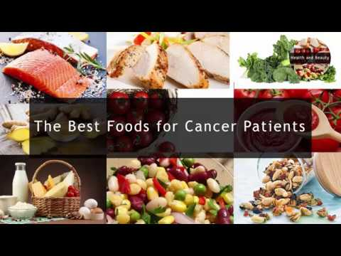 The Best Foods for Cancer Patients