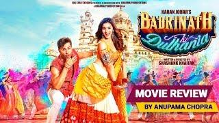 Badrinath Ki Dulhania   Movie Review   Anupama Chopra   Film Companion