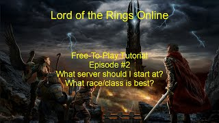 THE ALLEGIANCE SYSTEM - EREBOR & MORE - LOTRO Update 21 Mordor