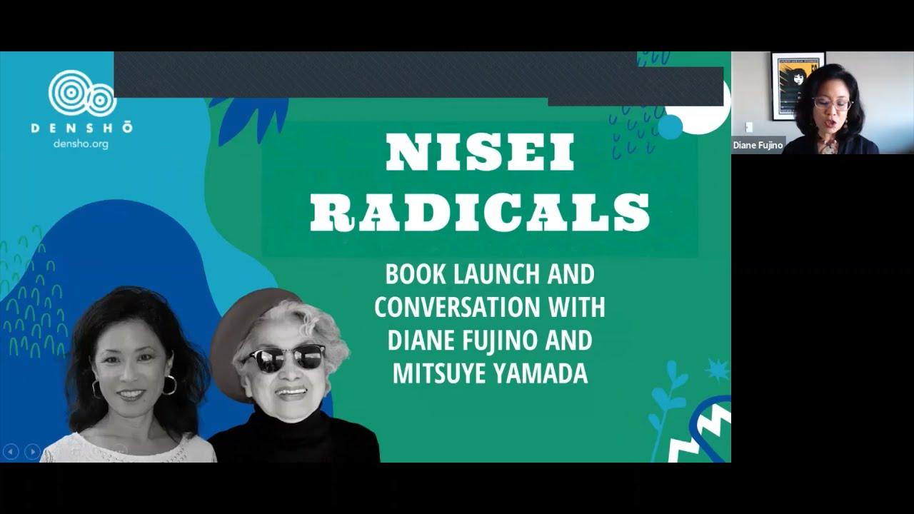 Nisei Radicals: A Book Launch and Conversation with Diane Fujino and Mitsuye Yamada