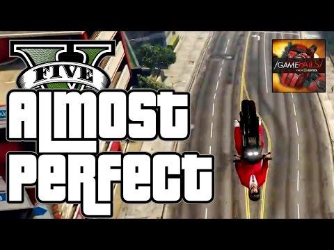 Almost Perfect - GTA V (Fail) - GameFails