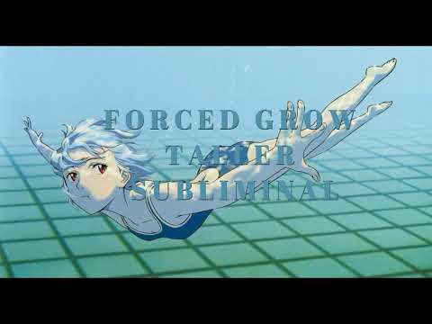 Forced Grow Taller Subliminal [Improved]