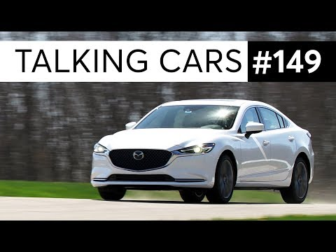Are Ford sedans REALLY disappearing? 2018 Mazda6   Talking Cars with Consumer Reports #149