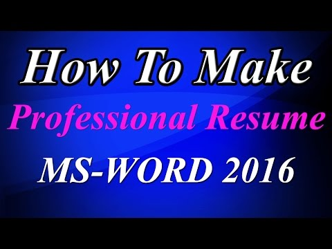 How to Create an easy resume in ms word 2016 in a few minutes