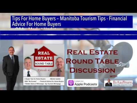 Tips For Home Buyers – Manitoba Tourism Tips - Financial Advice For Home Buyers – Q&A – Market