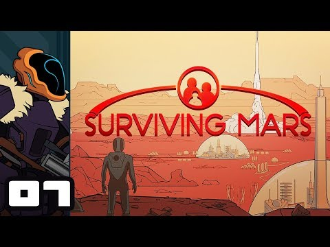 Let's Play Surviving Mars - PC Gameplay Part 7 - I Need More Manpower!