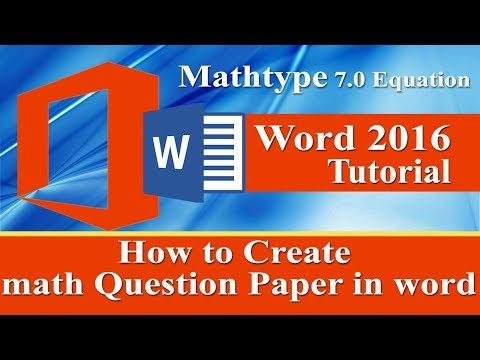 How to Create maths Question Paper in ms word by using Mathtype 7. 0 Equation