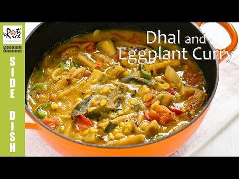 Dhal and Eggplant Curry | Roti n Rice