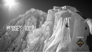 Moose's Tooth, Alaska   Committed: Climbing North America's 50 Classics, Ep. 2