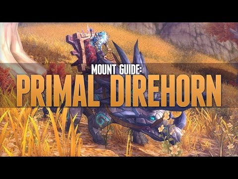 WOW how to farm 4 primordial direhorn mounts easy and fast!!!!