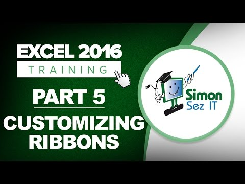 Excel 2016 for Beginners Part 5: How to Customize the Excel 2016 Ribbon