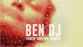 Ben DJ - Thinkin
