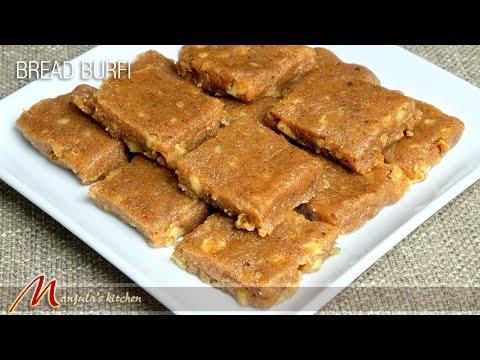Bread Burfi (Indian Fudge) Recipe by Manjula