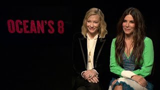 Sandra Bullock and Cate Blanchett talk Ocean