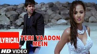 Teri Yaadon Mein Lyrical Video | The Killer | Emraan Hashmi, Nisha Kothari