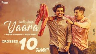 Yaara (Full Song) | Suraj Chauhan | Bhavin & Vishal | Dhruwal Patel | Latest Hindi Song 2020
