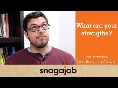 JOB INTERVIEW questions and answers (Part 4): What are your strengths?