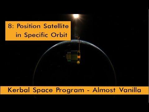 KSP AV Career: 8 - Position Satellite in Specific Orbit