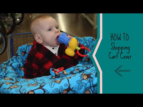 HOW TO: Shopping Cart Cover