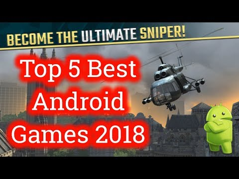 Top 5 Best Android Games 2018