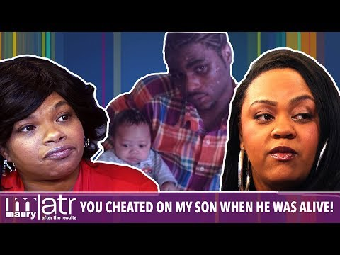 You cheated on my son when he was alive..He's not the dad! | The Maury Show