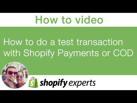 How to do a test transaction on your Shopify store with Shopify Payments or cod